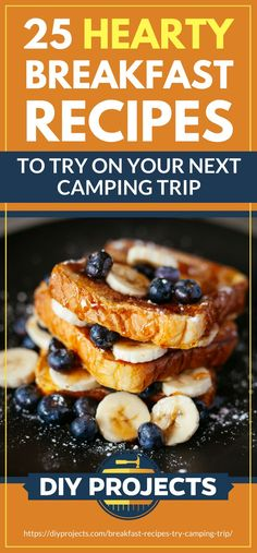 25 Hearty Breakfast Recipes To Try On Your Next Camping Trip Backpacking Food, Camping Meals, Camping Recipes, Camping Breakfast Recipes, Camping Hacks, Camping Stuff, Blueberry Bread Recipe, Breakfast Burger, Campfire Food