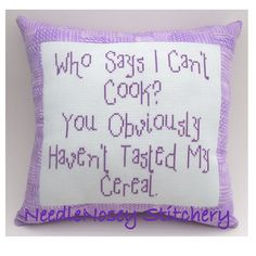 Cross Stitch Pillow Funny Quote, Purple Pillow, Cooking