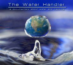 """This is a movie trailer for our film Titled   """"The Water Handler"""" This film aims to expose the masive ammounts of water used to drill for Natural gas. This film also touches on Personal experiances from current and X oil and gas workers as well as locals affected by contaminated water wells. Please take a minute to review this short film trailer and help WATER!"""