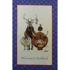 100% Cotton Welcome to Scotland Tea Towel . . Sold by TartanPlusTweed.com A family owned kilt and gift shop in the Scottish Borders