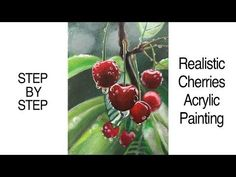 Realistic Cherries STEP by STEP Acrylic Painting (CBF Presents)
