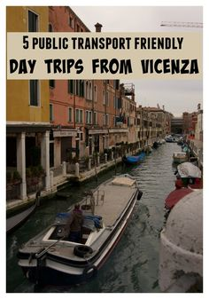 Perfect for newcomers! Check out this guide for a list of public transport friendly day trips from Vicenza to get you exploring your new home asap!