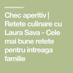 Chec aperitiv | Retete culinare cu Laura Sava - Cele mai bune retete pentru intreaga familie