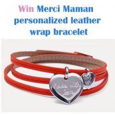 Win Merci Maman personalized leather wrap bracelet ^_^ http://www.pintalabios.info/en/fashion-giveaways/view/en/3259 #International #Jewelry #bbloggers #Giweaway