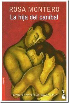 La Hija del Caníbal...Rosa Montero