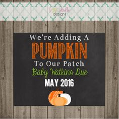 We're adding another Pumpkin to our patch Fall October November Baby Reveal Pregnancy Announcement Chalkboard Halloween Banner Sign Prop November Baby, October, Halloween Banner, Doodle Designs, Chalkboard Signs, Future Baby, Announcement, Card Stock, Pregnancy