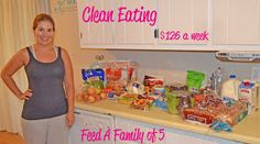 Eat Clean and Feed a Family of 5 for $126! #eatclean #weightloss