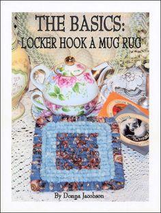 """""""The Basics: Locker Hook A Mug Rug"""" Booklet   Flickr - Photo Sharing!"""
