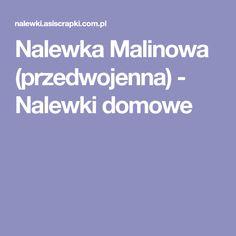 Nalewka Malinowa (przedwojenna) - Nalewki domowe Vogue, En Vogue