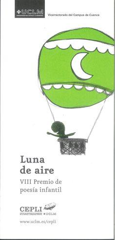 """""""Luna de aire"""", VIII Premio de poesía infantil convocado por el CEPLI de la UCLM Bases del premio #Cuenca #LibrosInfantiles #CEPLI"""