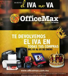 """OfficeMax tiene una buena oferta y promoción para este """"día de reyes"""" en el que te regresan el iva en todas las compras de los siguientes productos Cómputo, Electrónica, Software e Impresión (no aplica en consumibles). Esta promoción equivale a 13.8% de descuento."""