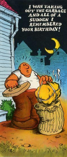 Robert R. Crumb garbage birthday