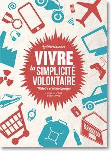 Vivre la simplicité volontaire | www.lechappee.org