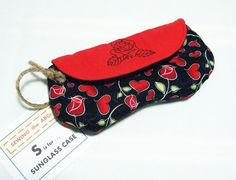 Sunglass Case HEARTS AND ROSES Fabric with Magnetic Snap . . . . by SEWING the ABCs . . . $20 . . . Soft Padded to protect your glasses. BUY it Now . . or PIN IT to FIND it Later!!