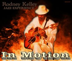 Check out The Rodney Kelley Experience on ReverbNation