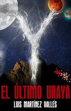 Reseña: El último Uraya, de Luís Martínez Vallés http://athnecdotario.com/2016/11/10/el-ultimo-uraya-de-luis-martinez-valles/