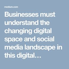 Businesses must understand the changing digital space and social media landscape in this digital… Social Media Landscape, Data Entry, Space, Digital, Business, Floor Space, Data Feed, Store