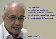 File:Emir Sader - Uma sociedade, um partido, um movimento começam a entrar em decadência quando perdem o espírito de adesão às grandes causas da humanidade.svg