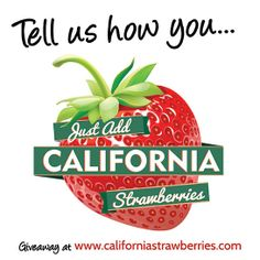 #JustAddStrawberries CA Strawberries National Nutrition Month giveaway with healthy strawberry recipes! #spon