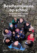 Beschermjassen op school : aandacht voor verschil in het onderwijs / Tjin A Djie, Kitlyn; Zwaan, Irene - Assen : Koninklijke Van Gorcum, 2015.