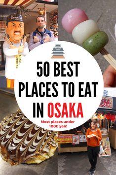 50 Best Places to Eat in Osaka #Osaka #Dotonbori #Japanesefood #Travelguide #japan