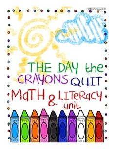 The Day the Crayons Quit Math and Literacy Unit... 68 pages! :)