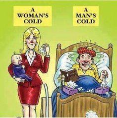Cuando una mujer está enferma y cuando un hombre está enfermo