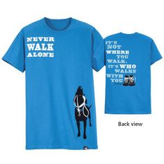 Never Walk Alone Tee - Dog Beds, Dog Harnesses & Collars, Dog Clothes & Gifts for Dog Lovers | In The Company of Dogs