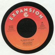 """Ned Doheny - To Prove My Love (7"""")"""