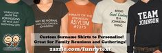 Custom Family Reunion Surname Shirts - Family Name T-Shirts #familyreunion #surnameshirt #lastnameshirt