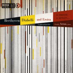 Claudio Arrau-Beethoven: Diabelli and Eroica Variations, label: Decca DX 122 Design: Erik Nitsche. Claudio Arrau, Francis Wolff, Yearbook Design, Album Cover Design, Music Album Covers, Cover Art, Lp Cover, Vinyl Cover, Retro Design