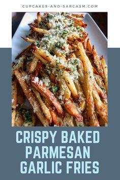 Crispy Baked Parmesan Garlic Fries - Cupcakes and Sarcasm Garlic Parmesan Fries, Garlic French Fries, Potato Recipes, Vegetable Recipes, Fries Recipe, Sliced Potatoes, Side Dish Recipes, Side Dishes, Pastries