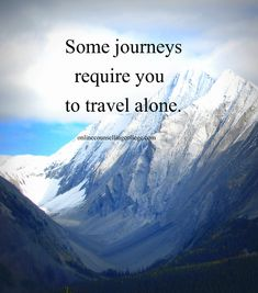 cool 35 Amazing HD Motivational Wallpaper for your Desktop - Travel Quotes Traveling Alone Quotes, Travel Alone, Motivational Wallpaper, Motivational Posters, Happy Quotes Images, Mental Strength Quotes, Videos Mexico, Counseling Quotes, California