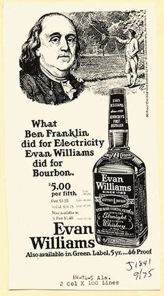 """What Evan Williams Did For Bourbon"" Bourbon Drinks, Bourbon Whiskey, Whisky, Evan Williams Bourbon, Best Bourbons, Long Time Friends, Old Ads, Advertising Campaign, Vintage Ads"