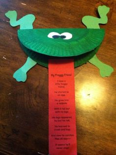 """frog craft....I typed the poem on a small sheet of paper to go in his mouth, then i had the kids sequence the life cycle of a frog on the tongue. Very cute. I used the poem to talk about the life cycle, but it would be cute to use a book, like """"From Tadpole to Frog"""" by Wendy Pfeffer"""