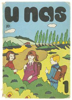 From U nas | Środowisko społeczno-przyrodnicze, 1978  Illustrators: Illus. by Elżbieta Procka, Jerzy Heintze, Mirosław Tokarczyk