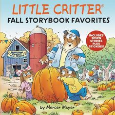 Little Critter fans will love this hardcover storybook collection that features seven best-loved stories starring Critter—now with a sticker sheet! Best Teacher Ever, Teacher Favorite Things, National Book Store, Mercer Mayer, Wiggles Birthday, Storybook Characters, Dinosaur Bones, Little Critter, 90s Kids
