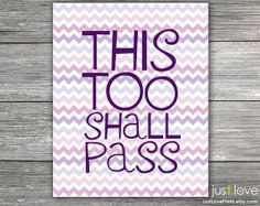 This Too Shall Pass 8x10 Print Inspirational by JustLovePrints, $12.50 #Christian #God #trust #uplifting