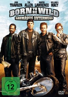 Born to be Wild Saumaessig unterwegs * IMDb Rating: 5,9 (72.349) * 2007 USA * Darsteller: Tim Allen, John Travolta, Martin Lawrence,