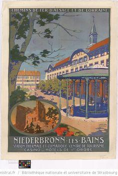 Chemins de fer d'Alsace et de Lorraine. Niederbronn-les-Bains : station thermale et climatique, centre de tourisme...