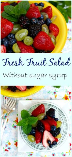 A melody of  refreshing seasonal fruits combined to make a delicious Fresh Fruit Salad without the sugar syrup to add to yogurt, oatmeal, desserts or enjoy it just as it is! The Foodie Affair #fruit #salad #strawberries #blackberries