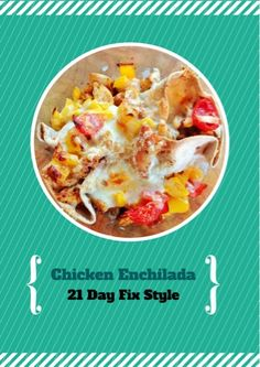This is a healthy yet satisfying lunch or dinner recipe that can be eaten on the 21 day fix!   Healthy Chicken Enchilada (scheduled via http://www.tailwindapp.com?utm_source=pinterest&utm_medium=twpin&utm_content=post663903&utm_campaign=scheduler_attribution)