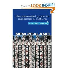 New Zealand - Culture Smart!: the essential guide to customs & culture Long White Cloud, The Essential, New Zealand, Essentials, Culture, News