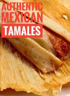 Mexican Food Recipes 173388654392002018 - Authentic 5 Star Mexican Tamales Source by CCuisiniere Authentic Mexican Recipes, Authentic Tamales Recipe, Mexican Food Recipes, Mexican Desserts, Recipe For Tamales, Easy Tamale Recipe, Mole Mexican Food, Corn Husk Mexican Food, Best Tamale Recipe Ever