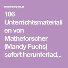 106 Unterrichtsmaterialien von Matheforscher (Mandy Fuchs) sofort herunterladen! Author, Female Lion, Pictorial Maps, Mathematics, Teaching Materials, Primary School
