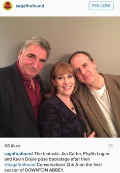 Downton Abbey's Jim Carter, Phyllis Logan and Kevin Doyle ..