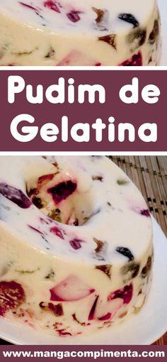 Receita de Pudim de Gelatina - uma sobremesa econômica para o Ano Novo #receitas #gelatina  #pudim #anonovo #ceiadeanonovo