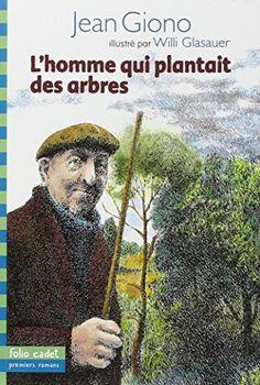 L'homme qui plantait des arbres de Jean Giono