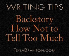 Backstory: How Not to Tell Too Much | Branton\'s Place