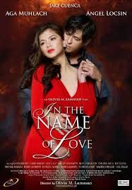 In The Name of Love Movie  #Films, #Online, #Philippines